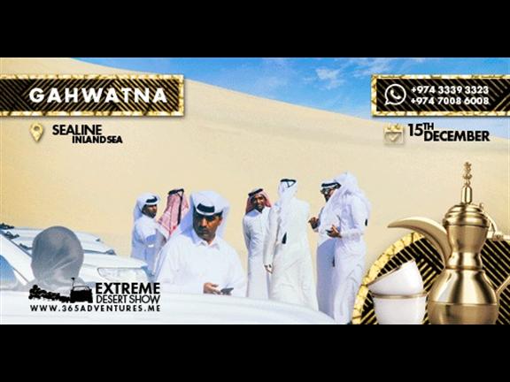 GAHWATNA (Extreme Desert Show), biletino, 365 Adventures - Qatar