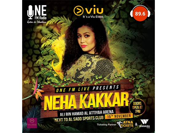 ONE FM LIVE PRESENTS NEHA KAKKAR LIVE IN QATAR, biletino, ONE FM QATAR